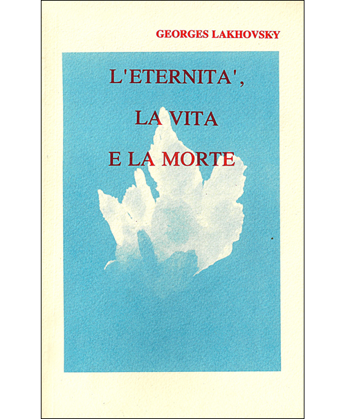 L'ETERNITA' LA VITA E LA MORTE